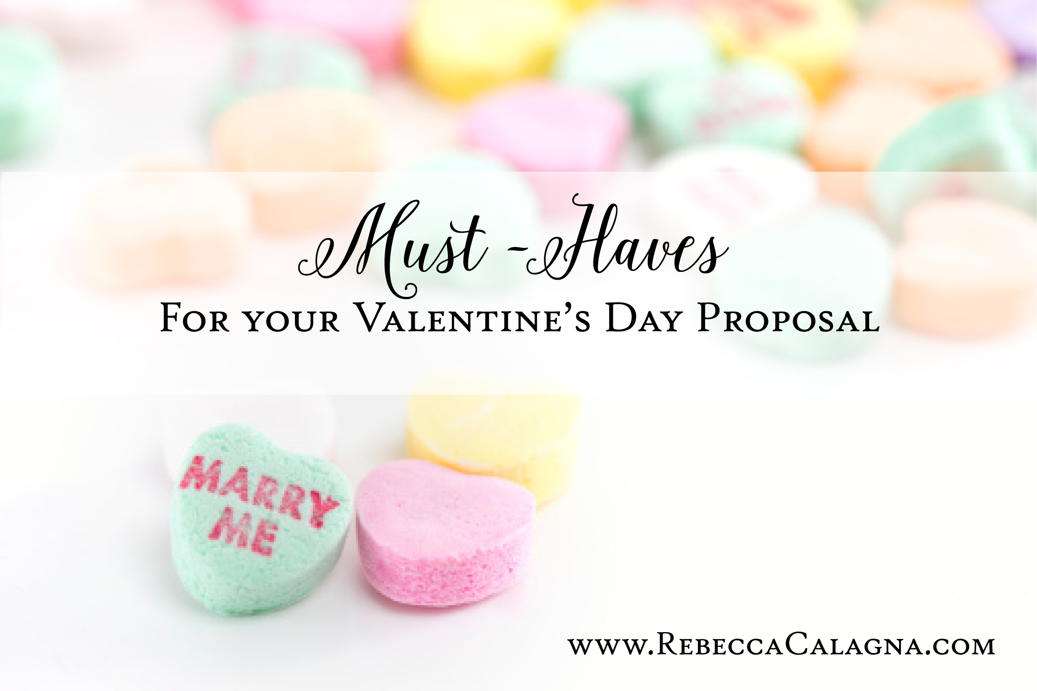 Must Haves for Your Valentine's Day Proposal