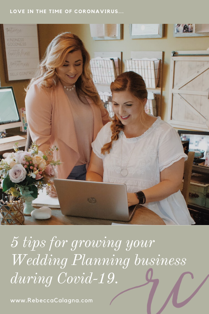 5 tips for working on your Wedding Planning business during quarantine.