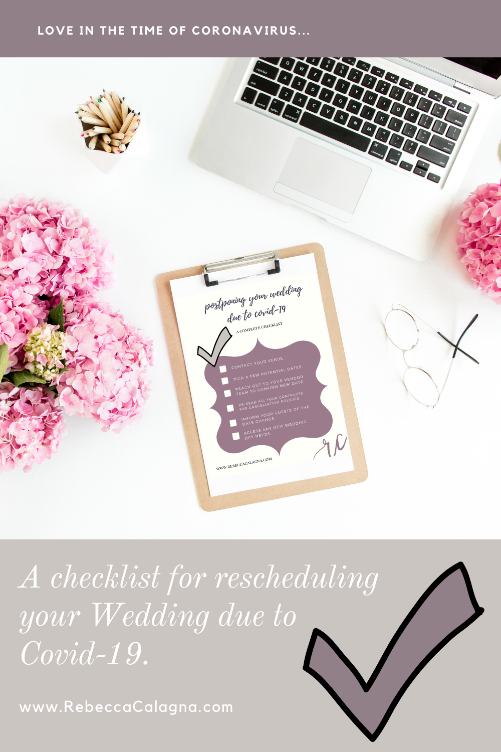 Complete Checklist for rescheduling your Wedding due to Covid-19.